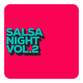 Salsa Night Vol. 2 de Various Artists