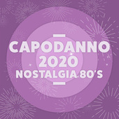 Capodanno 2020 Nostalgia 80's Hits de Various Artists