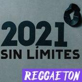 2021 Sin Límites: Reggaeton de Various Artists