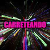 CARRETEANDO by Various Artists