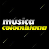 Música Colombiana by Various Artists