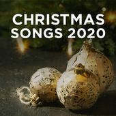 Christmas Songs 2020 by Various Artists