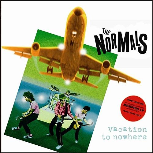 Vacation To Nowhere by The Normals