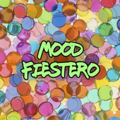 Mood Fiestero by Various Artists