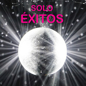 SOLO ÉXITOS by Various Artists