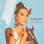 Goodbye (Acoustic Sessions) von Shaylen