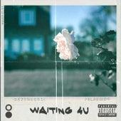 Waiting 4 U de Sodope