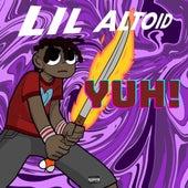 Yuh! by Lil Altoid