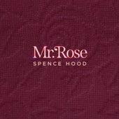 Mr. Rose de Spence Hood