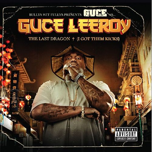 Guce Leeroy - The Last Dragon (I Still Got Them Kicks) by Guce