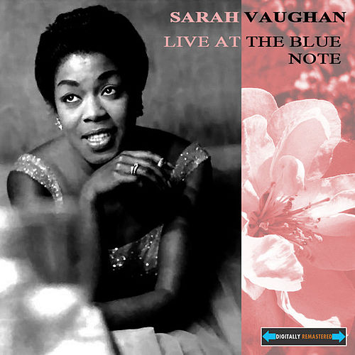 Live At the Blue Note Remastered by Sarah Vaughan