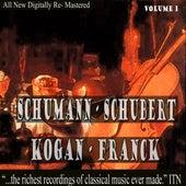 Schumann - Schubert: Kogan,  Franck Volume 1 by Leonid Kogan