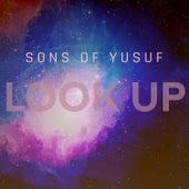 Look Up von Sons of Yusuf