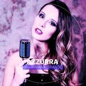 Azzurra Sings Ariana Grande (Cover Version) by Azzurra