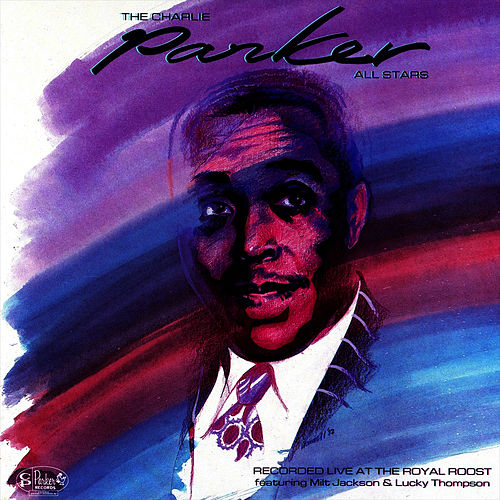 The Charlie Parker All Stars by Charlie Parker