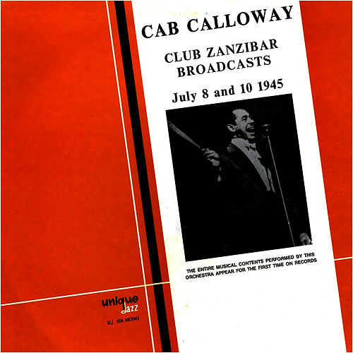 Club Zanzibar Broadcasts by Cab Calloway