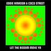 Let The Riddim Move Ya! de Eddie Amador