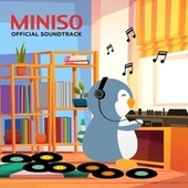 Miniso (Official Soundtrack) de Various Artists