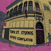 Turk St. Studios: Covid Compilation de Various Artists