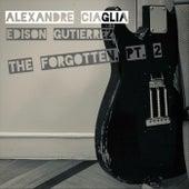 The Forgotten, Pt. 2 (feat. Edison Gutierrez) de Alexandre Ciaglia