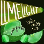 Limelight by The Yale Alley Cats