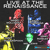 Live At the Renaissance by Jimmy Witherspoon