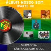 Álbum Nosso Som, Pt. 03 by Vários Artistas