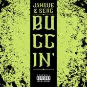 Buggin' (feat. Serg) by JahSue