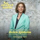 Så mycket bättre 2020 – Tolkningarna von Helen Sjöholm