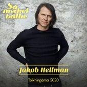 Så mycket bättre 2020 – Tolkningarna by Jakob Hellman