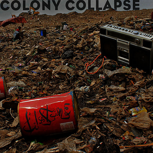 Colony Collapse by Filastine