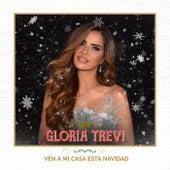 Ven A Mi Casa Esta Navidad de Gloria Trevi
