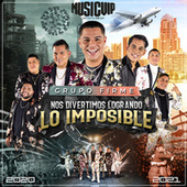 Nos Divertimos Logrando Lo Imposible by Grupo Firme