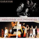 Unplugged and Unleashed de Karavan
