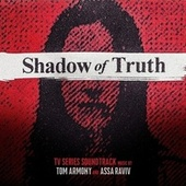Shadow of Truth (Music from the Original TV Series) de Tom & Collins