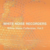 White Noise Collection, Vol. 2 de White Noise Recorders