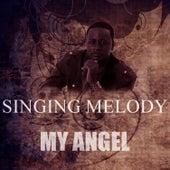 My Angel by Singing Melody