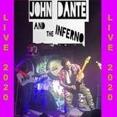 Live 2020 by John Dante and the Inferno