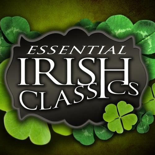 Essential Irish Classics by Various Artists