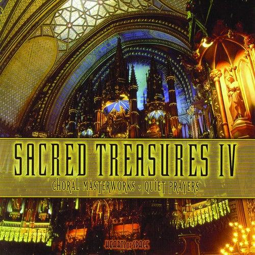 Sacred Treasures IV - Choral Masterworks: Quiet Prayers by Various Artists