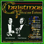 Christmas: Faith of Our Fathers by Various Artists