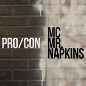 Pro/con - Single by MC Mr. Napkins