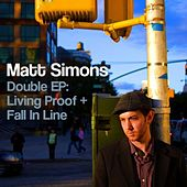 Double EP - Living Proof + Fall in Line by Matt Simons
