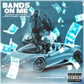 Bands On Me (feat. Ralfy The Plug, Ketchy The Great & InkyBoyLexx) by Santana818