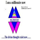 I am a milionaire now (How To Be A Millionaire) by Mcthought
