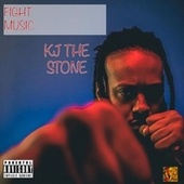 Fight Music by Kj the Stone