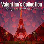 Valentine's Collection - Songs to Fall in Love von Various Artists