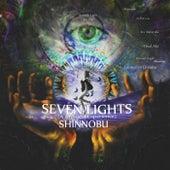 Seven Lights (A Mystical Experience) de Shinnobu