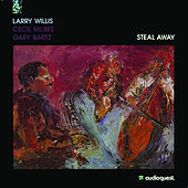 Steal Away by Larry Willis