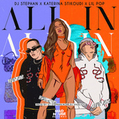 All In by DJ Stephan